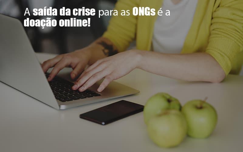 Doacao Online Mantenha Sua Ong Ativa Durante A Crise - gestao terceiro setor