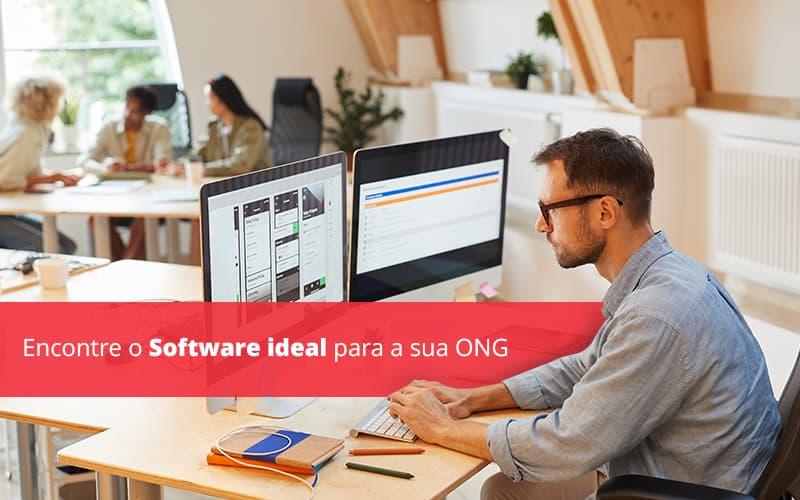 Encontre O Software Ideal Para A Sua Ong Post (1) - gestao terceiro setor
